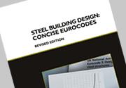 Steel Building Design: Concise Eurocodes (P362) Revised edition