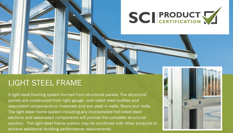 SCI Product Certification - Light Steel Frame