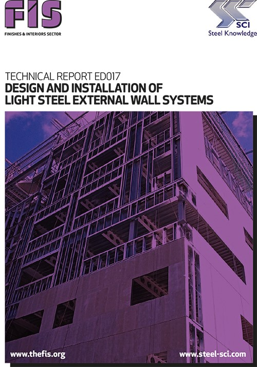 FIS & SCI launch new edition of Design and Installation of Light Steel External Wall Systems (Technical Report ED017)