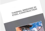 Thermal bridging in steel construction (P410) Thermal bridging in steel construction (P410)