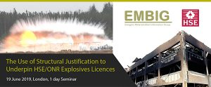 The Use of Structural Justification to Underpin HSE/ONR Explosives Licences